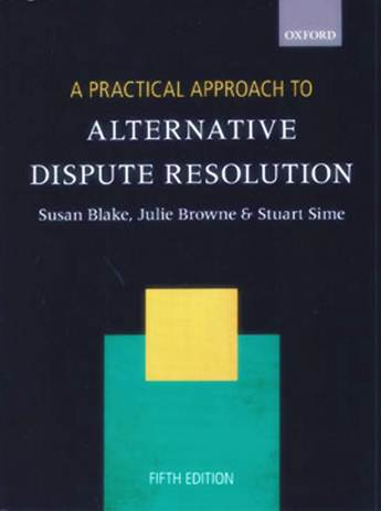 A Practical Approach to Alternative Dispute Resolution 5th ed